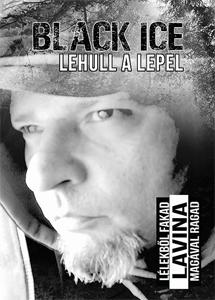 Black Ice: LAVINA / újrakiadás (2020)